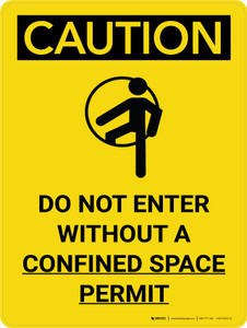 Caution: Do Not Enter Without Confined Space Permit With Icon - Wall Sign
