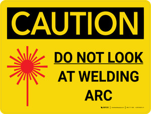 Caution: Do Not Look At Welding Arc Landscape With Icon - Wall Sign