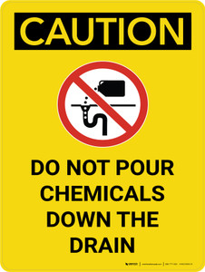 Caution: Do Not Pour Chemicals Down Drain Portrait With Icon - Wall Sign
