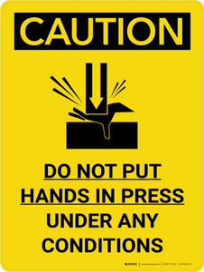 Caution: Do Not Put Hands in Press Under Any Conditions Portrait With Icon - Wall Sign