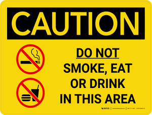 Caution: Do Not Smoke Eat Drink In This area Landscape With Icons - Wall Sign