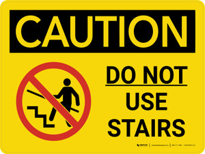 Caution: Do Not Use Stairs Landscape With Icon - Wall Sign