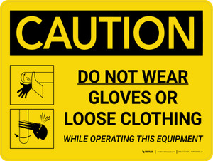 Caution: Do Not Wear Gloves Or Loose Clothing While Operating This Equipment Landscape With Icons - Wall Sign