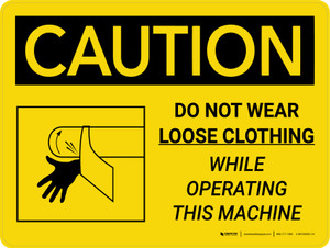 Caution: Do Not Wear Loose Clothing while Operating Landscape With Icon - Wall Sign