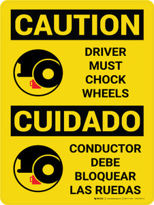 Caution: Driver Must Chock Wheels Bilingual Spanish With Icons - Wall Sign