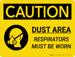 Caution: Dust Area Respirators Must be Worn Landscape With Icon - Wall Sign