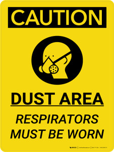 Caution: Dust Area Respirators Must be Worn Portrait With Icon - Wall Sign