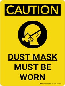 Caution: Dust Mask Must Be Worn Portrait With Icon - Wall Sign