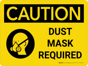 Caution: Dust Mask Required Landscape With Icon - Wall Sign
