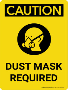 Caution: Dust Mask Required Portrait With Icon - Wall Sign
