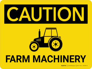 Caution: Farm Machinery with Icon Landscape - Wall Sign