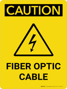 Caution: Fiber Optic Cable Portrait With Icon - Wall Sign