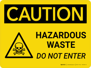 Caution: Hazardous Waste Do Not Enter Landscape With Icon - Wall Sign