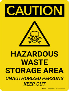 Caution: Hazardous Waste Storage Area Keep Out Portrait With Icon - Wall Sign