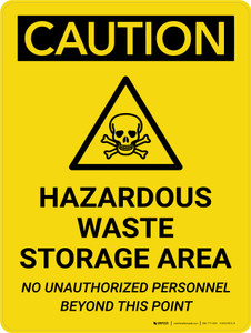 Caution: Hazardous Waste Storage Area Portrait With Icon - Wall Sign