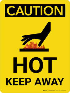 Caution: Hot Keep Away Portrait With Icon - Wall Sign