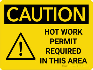 Caution: Hot Work Permit Required in This Area Landscape With Icon - Wall Sign