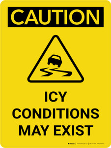 Caution: Icy Conditions May Exist Portrait Wigh Icon - Wall Sign