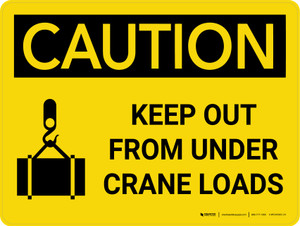 Caution: Keep Out From Under Crane Loads Landscape With Icon - Wall Sign