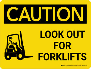 Caution: Look Out for Forklifts Landscape With Icon - Wall Sign