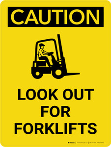 Caution: Look Out for Forklifts Portrait With Icon - Wall Sign