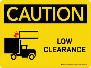 Caution: Low Clearance With Landscape Icon - Wall Sign
