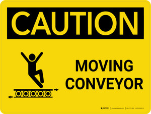 Caution: Moving Conveyor Landscape With Icon - Wall Sign