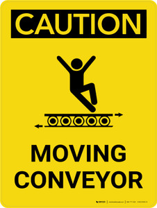 Caution: Moving Conveyor Portrait With Icon - Wall Sign