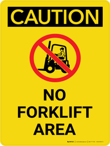 Caution: No Forklift Area Landscape Portrait With Icon - Wall Sign