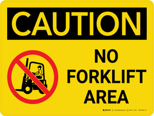 Caution: No Forklift Area Landscape With Icon - Wall Sign