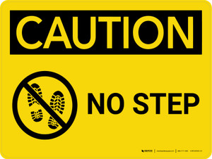 Caution: No Step Landscape With Icon - Wall Sign