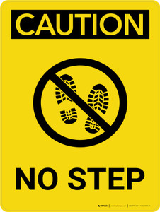 Caution: No Step Portrait With Icon - Wall Sign