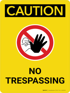 Caution: No Trespassing Portrait With Icon - Wall Sign
