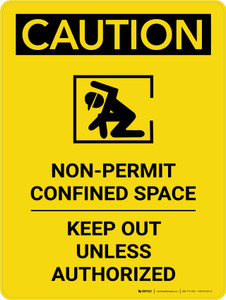 Caution: Non Permit Confined Space Keep Out Unless Authorized Portrait With Icon - Wall Sign