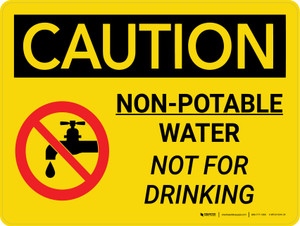 Caution: Non Potable Water Not For Drinking Landscape With Icon - Wall Sign