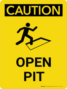 Caution: Open Pit Portrait With Icon - Wall Sign