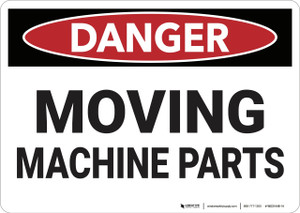 Danger: Moving Machine Parts - Wall Sign