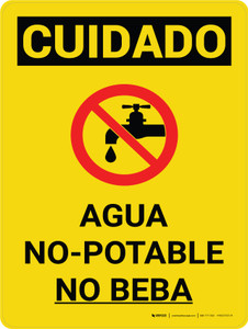 Caution: Non Potable Water Do Not Drink Spanish Portrait With Icon - Wall Sign