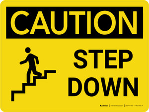 Caution: Step Down Landscape With Icon - Wall Sign