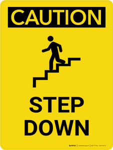 Caution: Step Down Portrait With Icon - Wall Sign