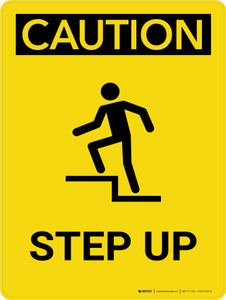 Caution: Step Up Portrait With Icon - Wall Sign