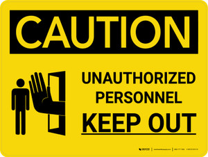 Caution: Unauthorized Personnel Keep Out Landscape with Icon - Wall Sign