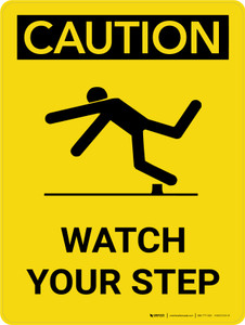 Caution: Watch Your Step Portrait With Icon - Wall Sign