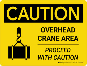 Caution: Overhead Crane Area Proceed With Caution Landscape With Icon - Wall Sign