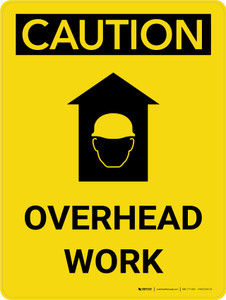 Caution: Overhead Work Portrait With Icon - Wall Sign