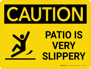 Caution: Patio Is Very Slippery Landscape With Icon - Wall Sign