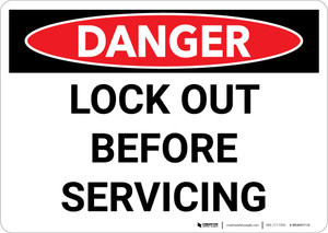 Danger: Lock Out Before Servicing - Wall Sign