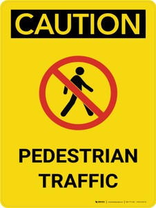 Caution: Pedestrian Traffic Portrait With Icon - Wall Sign