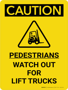 Caution: Pedestrians Watch Out For Lift Trucks Portrait With Icon - Wall Sign