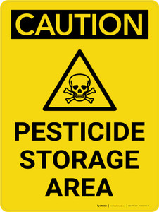 Caution: Pesticide Storage Area Portrait With Icon - Wall Sign